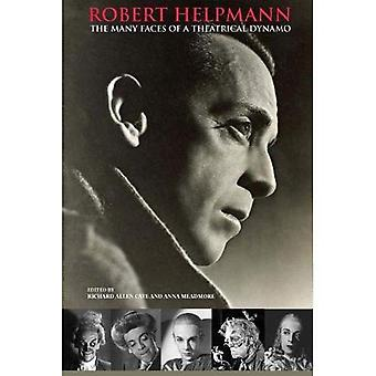 Robert Helpmann: The Many Faces of a Theatrical Dynamo