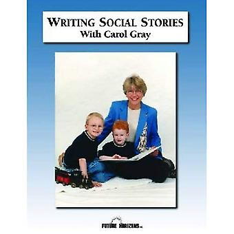 Writing Social Stories with Carol Gray: Accompanying Workbook to DVD