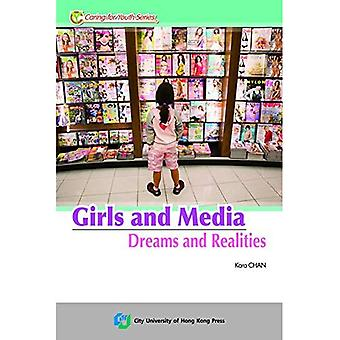 Girls and Media in Hong Kong: Dreams and Realities (Caring for Youth Series)