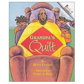 Grandpa's Quilt (Rookie Readers: Level C)