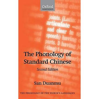 The Phonology of Standard Chinese by Duanmu & San