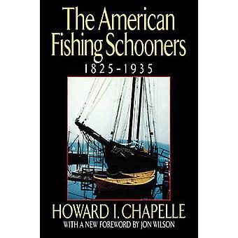 De Amerikaanse visserij schoeners 18251935 door Chapelle & Howard ik.