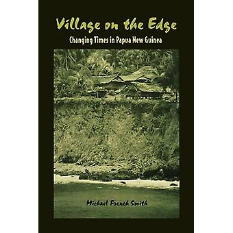 Village on the Edge by Smith & Michael French