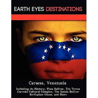 Caracas Venezuela met inbegrip van haar geschiedenis Plaza Bolvar The Teresa Carreo cultureel Complex de Simn Bolvar geboorteplaats House en meer door nacht & Sam