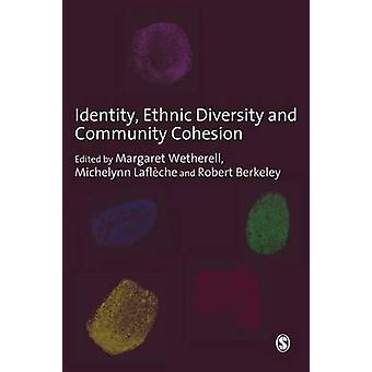 Identity Ethnic Diversity and Community Cohesion by Wetherell & Margaret