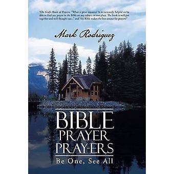 Raamatun rukous rukoukset olla yksi Katso kaikki Rodriguez & Mark