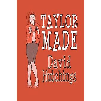 Taylor Made by Hutchings & David