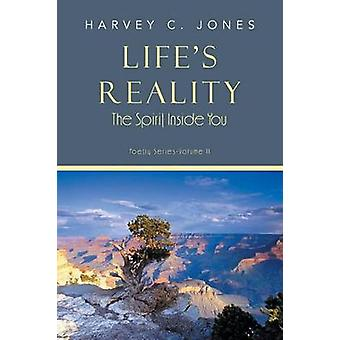 Lifes Reality The Spirit Inside You by Jones & Harvey C.
