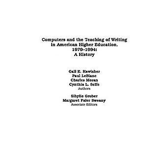 Tieto koneet ja opetus kirjoittaminen American Higher Education 19791994 historia Hawisher & Gail