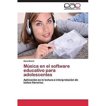 Msica en el software educativo para adolescentes by Neiret Sara