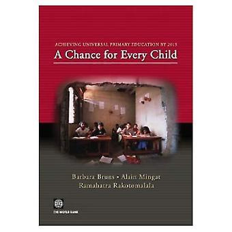 Att uppnå allmän grundskoleutbildning senast 2015: en chans för varje barn
