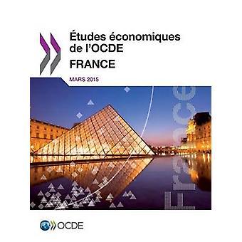 tudes conomiques de lOCDE  France 2015 by OECD