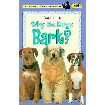 Why Do Dogs Bark? by Joan Holub - Anna DiVito - 9780140567892 Book