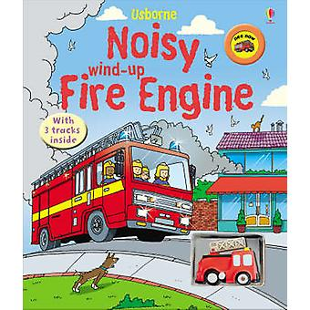 Noisy Wind-up Fire Engine by Sam Taplin - Gustavo Mazali - 9780746091