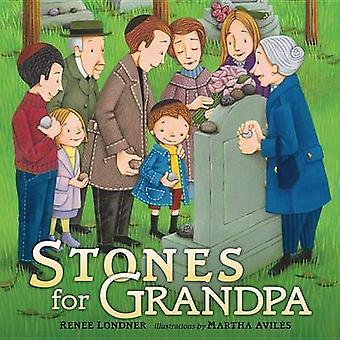 Stones for Grandpa by Renee Londner - Martha Aviles - 9780761374961 B
