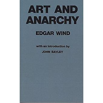 Art and Anarchy (3rd ed new reset ed 3rd ed in USA) by Edgar Wind - 9