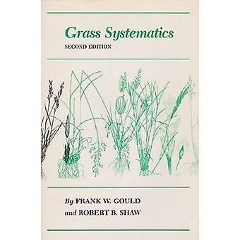 Grass Systematics (2nd) by K.F. Gould - 9780890961537 Book