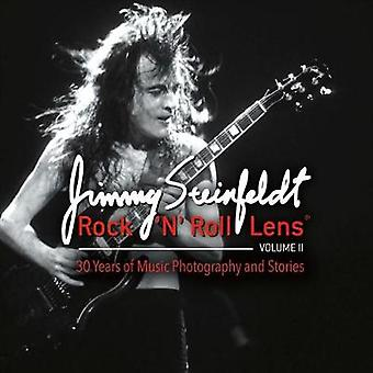 Rock 'n' Roll Lens Volume II - 30 Years of Music Photography and Stori