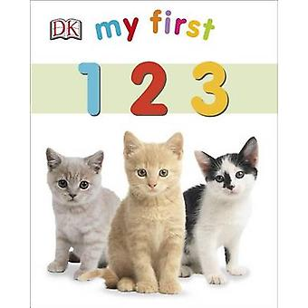 My First 123 by DK Publishing - Sarah Davis - DK - 9781465429032 Book