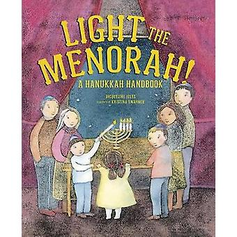 Light the Menorah! by Light the Menorah! - 9781512483697 Book