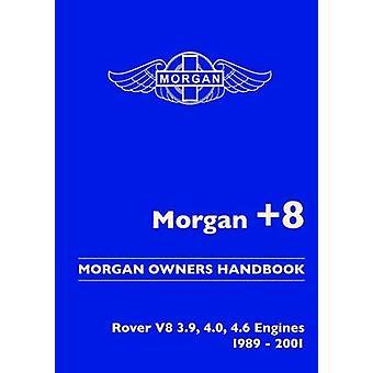 Morgan +8 Morgan Owners Handbook - Rover V8 3.9 - 4.0 - 4.6 Engines 19