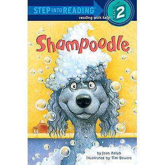 Shampoodle by Joan Holub - Tim Bowers - 9780606123235 Book
