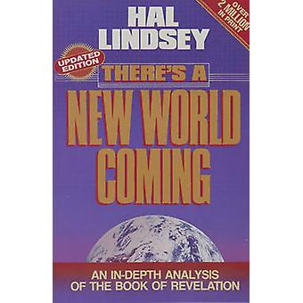 There's a New World Coming by Hal Lindsey - 9780890814406 Book
