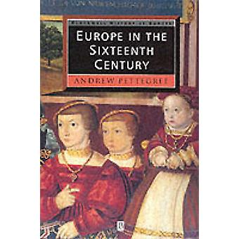 Europe in the Sixteenth Century 9780631207047 by Andrew Pettegree