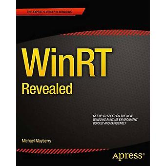 Winrt Revealed by Mayberry & Michael