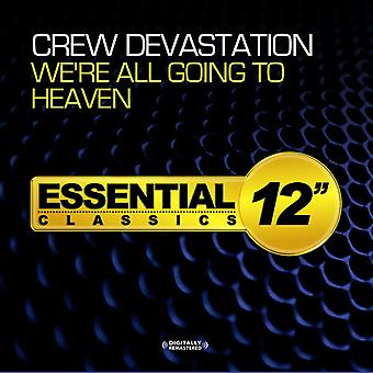 Crew Devastation - We're All Going to Heaven USA import