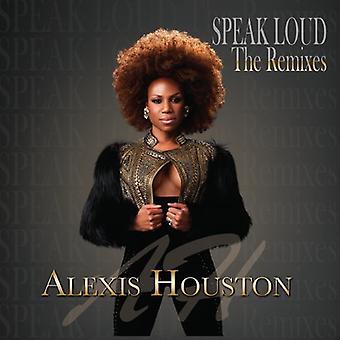 Alexis Houston - sprechen laut (Remixes) [CD] USA Import