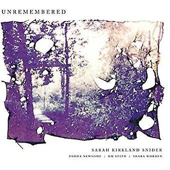 Snider, Sarah Kirkland / Newsome, Padma / Stith, Dm - Unremembered [CD] USA import