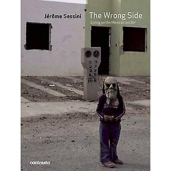 Jerome Sessini The Wrong Side by Jerome Sessini