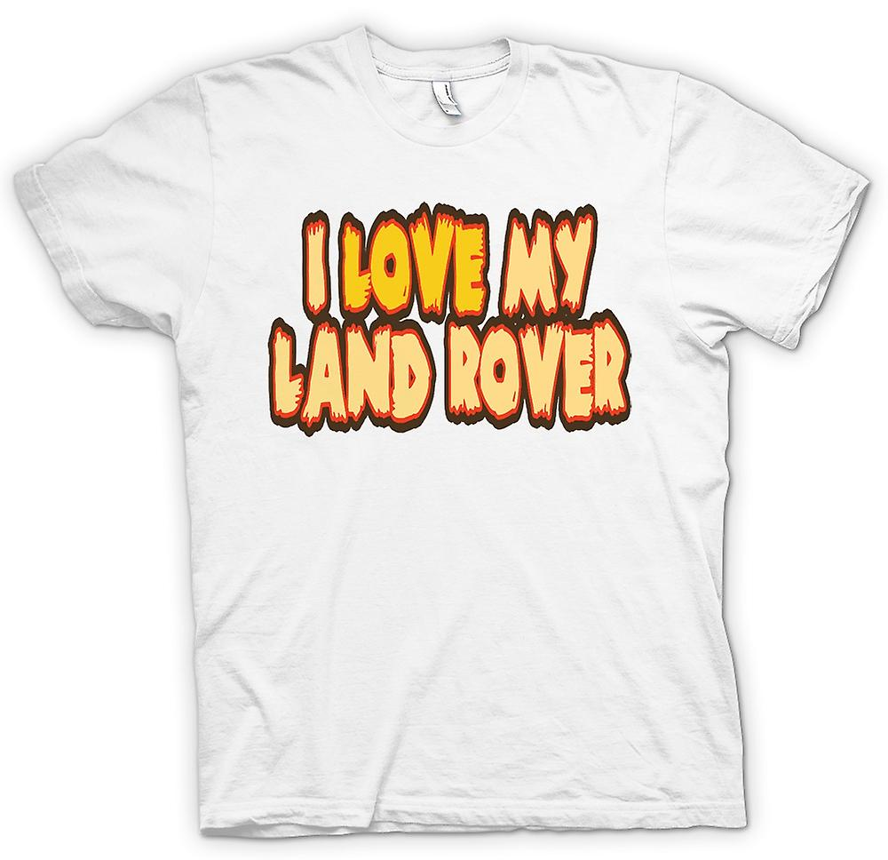 Womens T-shirt - I Love My Land Rover - Car Enthusiast