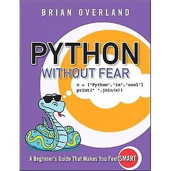 Python Without Fear by Brian Overland - 9780134687476 Book