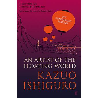 An Artist of the Floating World (Main) by Kazuo Ishiguro - 9780571330