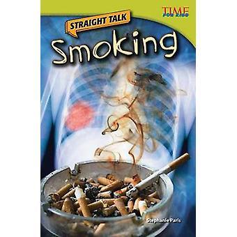Straight Talk - Smoking by Stephanie Paris - 9781433348587 Book