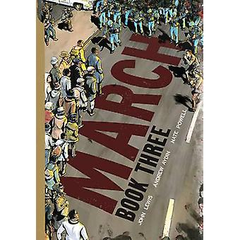 March - Book 3 by Nate Powell - Andrew Aydin - John Lewis - 9781603094