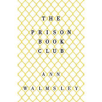 El Club del libro prisión por Ann Walmsley - libro 9781780748634