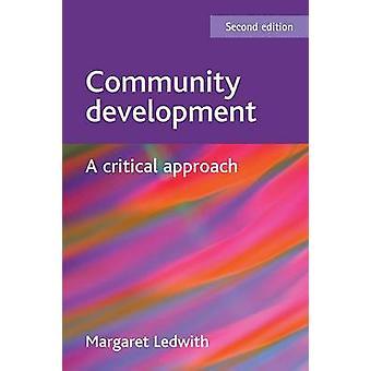 Community Development - eine kritische Annäherung (Neuauflage) von Margaret
