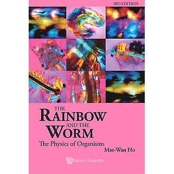 Regnbågen och masken - The fysik av organismer (3: e reviderade editi