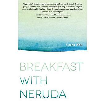 Frühstück mit Neruda von Laura Moe - 9781440592195 Buch