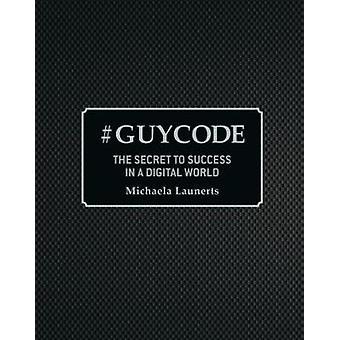 # Guy Code by Michaela Launerts - 9781921024603 Book