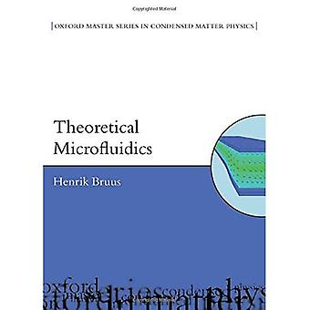 Theoretical Microfluidics (Oxford Master Series in Physics)