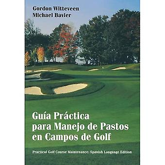 Guía Práctica para Manejo de Pastos sv Campos de Golf