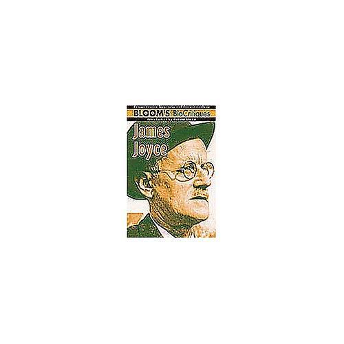James Joyce (Bloom& 039;s Bio-critiques)