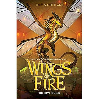 The Hive Queen (Wings of Fire, Book 12) (Wings of Fire)