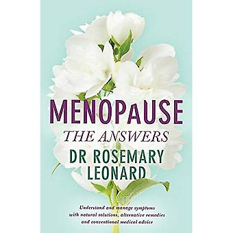 The Menopause: Understand and Manage Symptoms with Natural Solutions, Alternative Remedies and Conventional Medical Advice (Paperback)