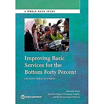 Improving Basic Services for the Bottom Forty Percent: Lessons from Ethiopia (World Bank Studies)