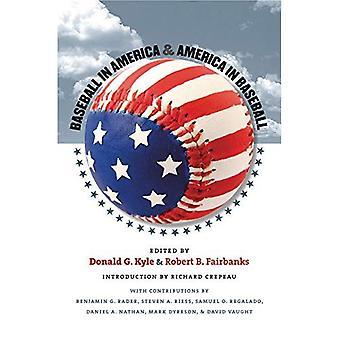 Baseball in America and America in Baseball (Walter Prescott Webb Memorial Lectures)